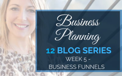 Business Planning Week 5 – Business Funnels
