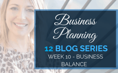 Business Planning Week 10 – Business Balance