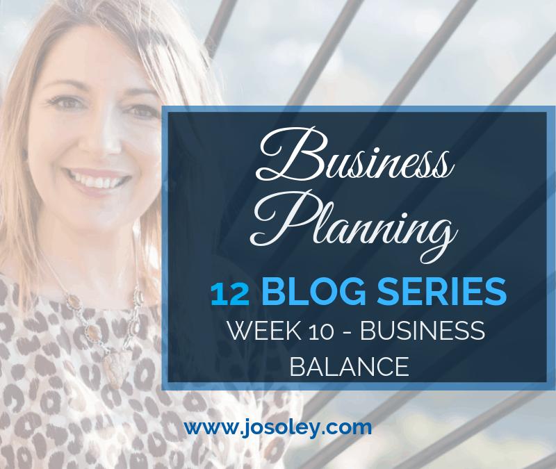 Business Planning Week 10 – Business Balance