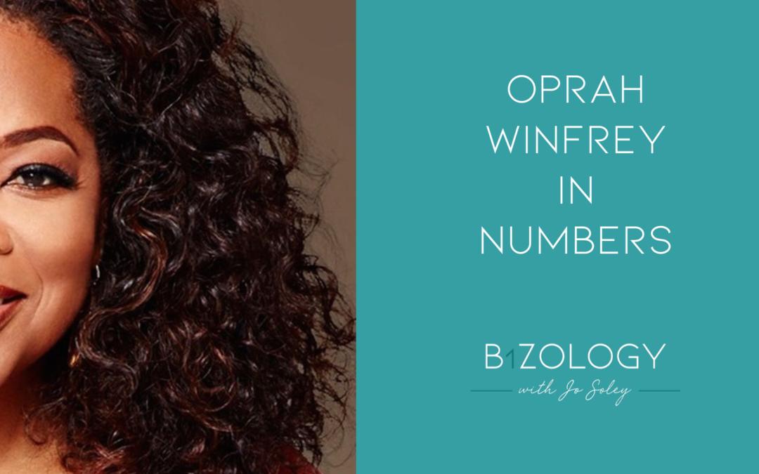 Oprah Winfrey In Numbers