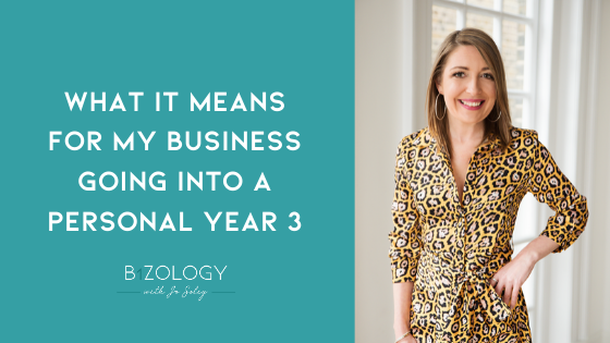 What it means for my business going into a personal year 3 …