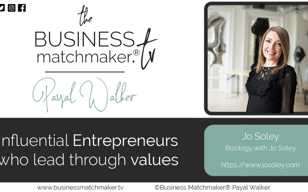 Influential Entrepreneurs who add through values