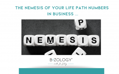 THE NEMESIS OF YOUR LIFE PATH NUMBERS IN BUSINESS