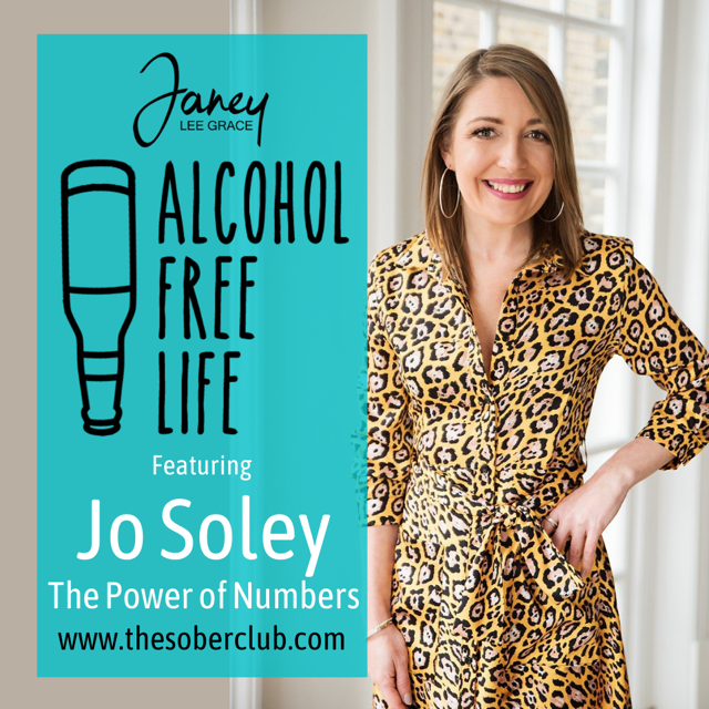 Alcohol Free Life – The Powers of Numbers with Janey Lee Grace