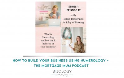How to build your business using Numerolog‪y‬ – The Mortgage Mum Podcast