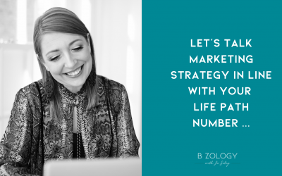 LET'S TALK MARKETING STRATEGY IN LINE WITH YOUR LIFE PATH NUMBER